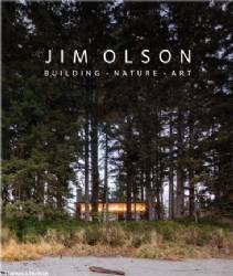 Jim Olson | Building, Nature, Art