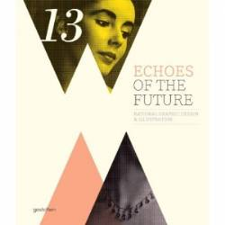 Echoes of the Future: Rational Graphic Design and Illustration