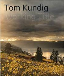 Tom Kundig: Working Title - Signed copy (to be shipped)